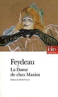 La Dame De Chez Maxim Critique : maxim, critique, Maxim, Georges, Feydeau, Babelio