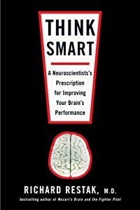 "Cover of ""Think Smart: A Neuroscientist's..."