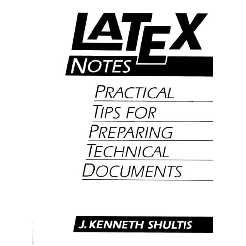Image: LATEX Notes: Practical Tips for Preparing Technical