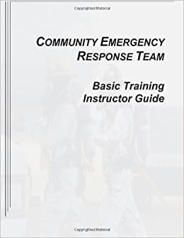 Community Emergency Response Team Basic Training