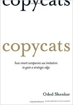 Amazon.com: Copycats: How Smart Companies Use Imitation to