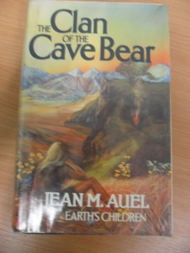 Cover of The Clan of the Cave Bear (Earth's Children) by Jean M. Auel