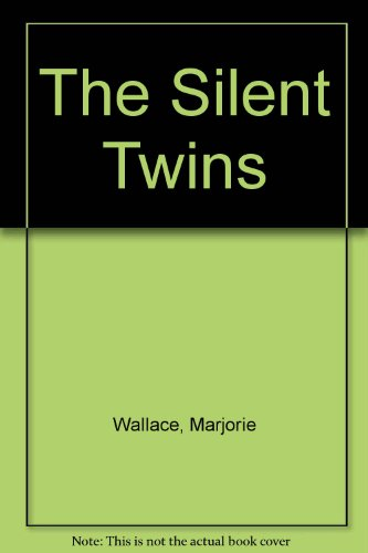 The Silent Twins: Marjorie Wallace: 9780345348029: Amazon.com: Books