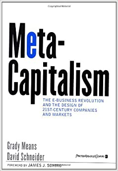 MetaCapitalism: The e-Business Revolution and the Design