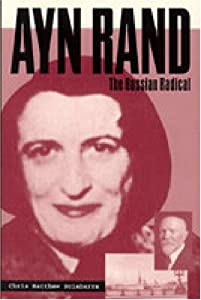 """Cover of """"Ayn Rand: The Russian Radical"""""""
