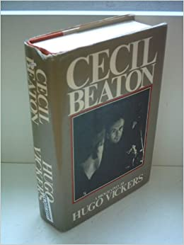 Cecil Beaton A Biography Amazoncouk Hugo Vickers