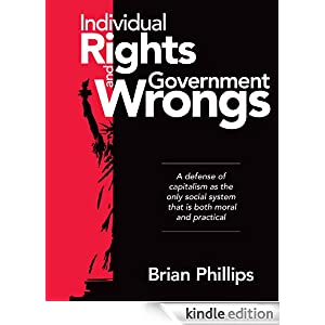 Individual Rights and Government Wrongs