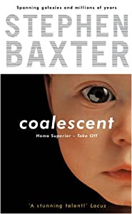 "Cover of ""Coalescent: Bk.1: Homo Superior..."