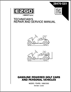 EZGO 28476G01 1999-2000 Technician's Repair and Service