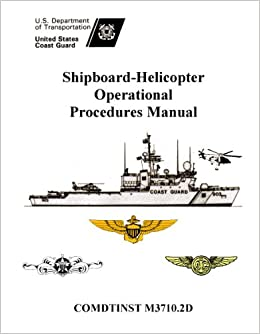 COMDTINST M3710.2D SHIPBOARD-HELICOPTER OPERATIONAL