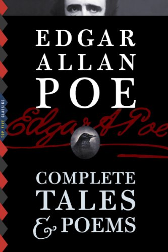 Edgar Allan Poe: Complete Tales & Poems (Illustrated) (Top Five Classics)