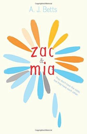 Zac and Mia by A. J. Betts| wearewordnerds.com