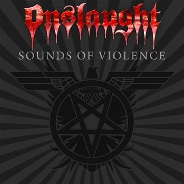 Onslaught-Sounds Of Violence-CD-FLAC-2011-SCORN Download