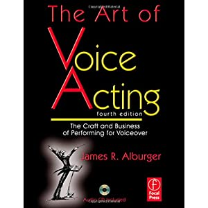 """The Art of Voice Acting"" Fourth Edition"