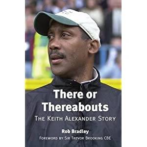 There or Thereabouts: The Keith Alexander Story