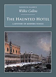 "Cover of ""The Haunted Hotel: A Mystery of..."
