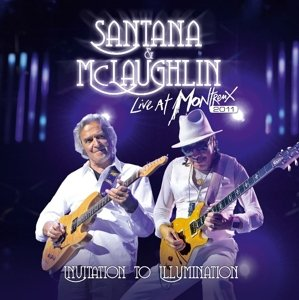SANTANA & McLAUGHLIN Invitation To Illumination: Live At Montreux 2011