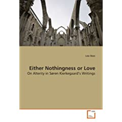 Either Nothingness or Love