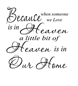 Because someone you love is in Heaven 11x11 vinyl wall