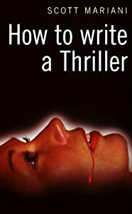 "Cover of ""How to Write a Thriller"""