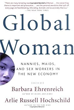 "Cover of ""Global Woman: Nannies, Maids, a..."