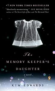 "Cover of ""The Memory Keeper's Daughter: A..."