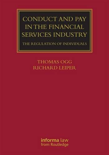 Conduct and Pay in the Financial Services Industry: The regulation of individuals (Lloyds Commercial Law Library)