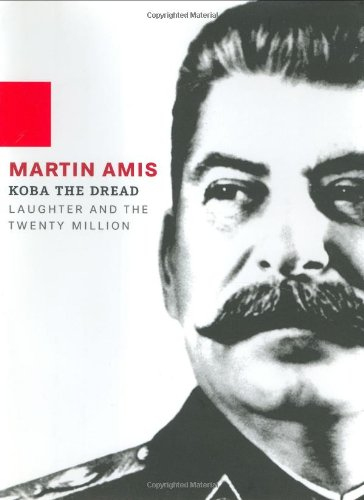 Koba the Dread: Martin Amis: 9780786868766: Amazon.com: Books
