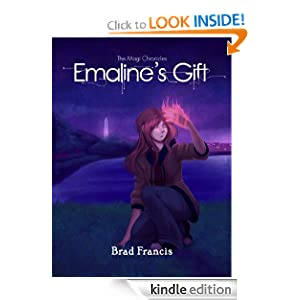 Emaline's Gift: A Christian Fantasy Adventure (The Magi Chronicles)