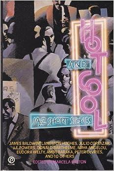 Hot and Cool Jazz Short Stories Plume James Baldwin Langston Hughes Maya Angelou Eudora