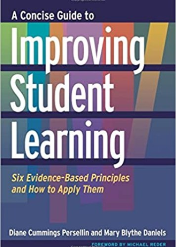 A Concise Guide to Improving Student Learning: Six Evidence-Based Principles and How to Apply Them book cover