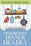 Progressive Dinner Deadly (Myrtle Clover Mysteries Book 2)