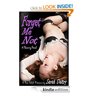 Forget Me Not (Flowering, #1)