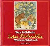 Das fröhliche Ida Bohatta Weihnachtsbuch