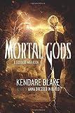 Mortal Gods (The Goddess War)