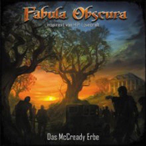 Fabula Obscura (1) Das McCready Erbe (Rubikon Hörspiele)