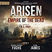 Empire of the Dead: Arisen, Book 8 | [Michael Stephen Fuchs, Glynn James]