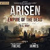 Empire of the Dead: Arisen, Book 8 | [Michael Stephen Fuchs, Glynn James]