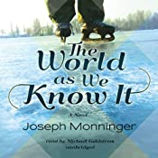 The World as We Know It | [Joseph Monninger]
