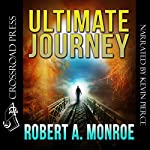 Ultimate Journey | Robert Monroe