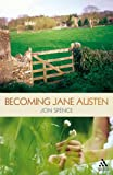 Becoming Jane Austen: A Life