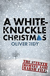 A White-Knuckle Christmas (The Romney and Marsh Files Book 7)