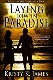 Laying Low in Paradise (The Casteloria Series Book 1)