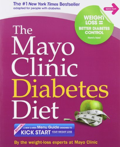 The Mayo Clinic Diabetes Diet: The #1 New York Bestseller adapted for people with diabetes
