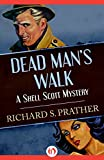 Dead Man's Walk (The Shell Scott Mysteries)