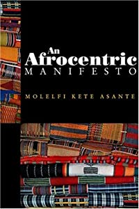"""Cover of """"An Afrocentric Manifesto"""""""