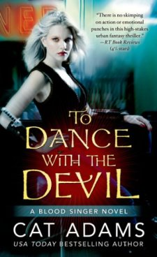 To Dance With the Devil (The Blood Singer Novels) by Cat Adams| wearewordnerds.com