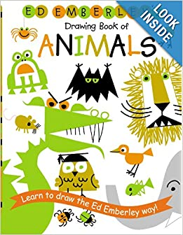 http://www.amazon.com/Ed-Emberleys-Drawing-Book-Animals/dp/0316789798/ref=sr_1_2?s=books&ie=UTF8&qid=1388183051&sr=1-2&keywords=ed+emberley+drawing+books