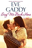 Sing Me Back Home (Montana Born Homecoming Book 1)