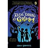 A Tale Dark & Grimm, by Adam Gerwitz
